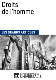 Droits de l'homme ebook by Encyclopaedia Universalis, Les Grands Articles