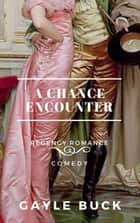 A Chance Encounter ebook by
