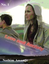 Love and ِAnxiety ebook by Nothim Assange