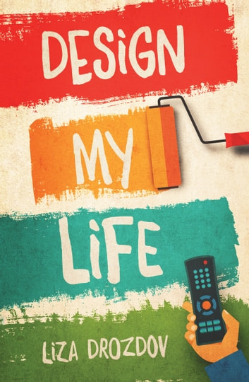 Design My Life ebook by Liza Drozdov