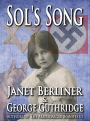 Sol's Song ebook by Janet Berliner,George Guthridge