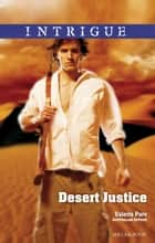 Desert Justice ebook by Valerie Parv