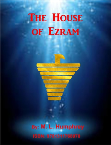 The House of Ezram ebook by M. L. Humphrey