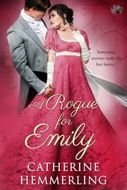A Rogue For Emily eBook by Catherine Hemmerling