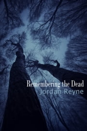Remembering the Dead ebook by Jordan Reyne