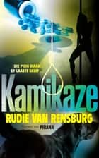 Kamikaze ebook by Rudie Van Rensburg