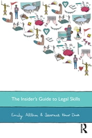 The Insider's Guide to Legal Skills ebook by Emily Allbon,Sanmeet Kaur Dua