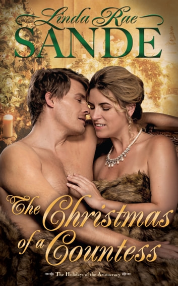The Christmas of a Countess ebook by Linda Rae Sande