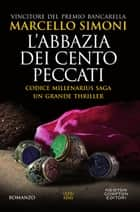 L'abbazia dei cento peccati eBook by Marcello Simoni