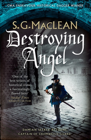 Destroying Angel - Winner of the 2019 CWA Historical Dagger ebook by S.G. MacLean