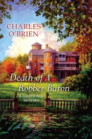 Death of a Robber Baron ebook by Charles O'Brien