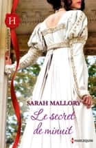 Le secret de minuit - T5 - Castonbury Park ebook by Sarah Mallory
