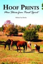 Hoof Prints - More Stories from Proud Spirit ebook by Melanie Sue Bowles