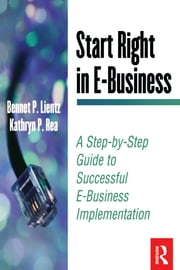 Start Right in E-Business ebook by Bennet Lientz,Kathryn Rea