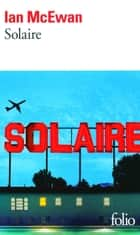 Solaire ebook by France Camus-Pichon, Ian McEwan