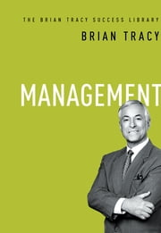 Management (The Brian Tracy Success Library) ebook by Brian Tracy