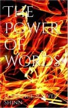 The Power of Words ebook by