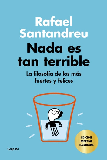 Nada es tan terrible (edición especial) ebooks by Rafael Santandreu