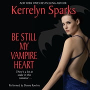 Be Still My Vampire Heart audiobook by Kerrelyn Sparks