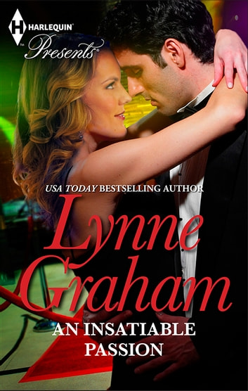 An Insatiable Passion 電子書 by Lynne Graham