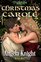 Christmas Carole ebook by Angela Knight