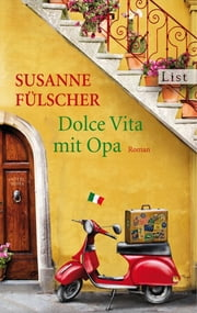 Dolce Vita mit Opa ebook by Susanne Fülscher