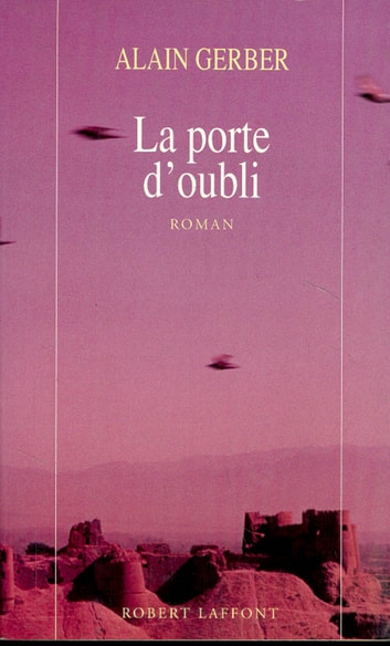 La porte d'oubli ebook by Alain GERBER