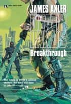 Breakthrough ekitaplar by James Axler