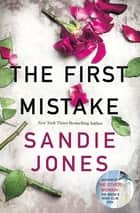The First Mistake ebook by Sandie Jones