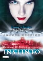 Instinto - Lazos de sangre 1 ebook by Amanda Hocking, Isabel Murillo