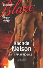 His First Noelle ebook by Rhonda Nelson
