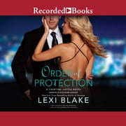 Order of Protection audiobook by Lexi Blake