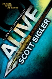 Alive - Book One of the Generations Trilogy ebook by Scott Sigler