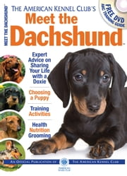 Meet the Dachshund ebook by American Kennel Club