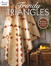 Trendy Triangles ebook by Annie's