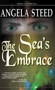 The Sea's Embrace ebook by Angela Steed