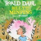 Billy and the Minpins (illustrated by Quentin Blake) audiobook by Roald Dahl