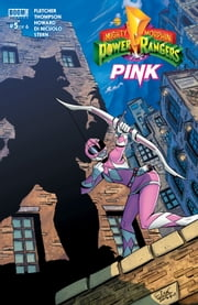 Mighty Morphin Power Rangers: Pink #5 ebook by Tini Howard, Brenden Fletcher, Kelly Thompson,...