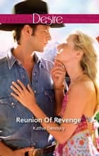 Reunion Of Revenge ebook by