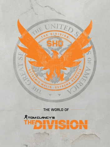 The World of Tom Clancy's The Division ebook by Ubisoft