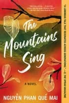 The Mountains Sing ebook by