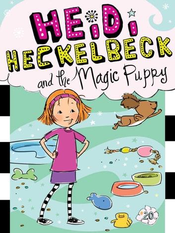 Heidi Heckelbeck and the Magic Puppy ebook by Wanda Coven