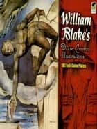 William Blake's Divine Comedy Illustrations ebook by William Blake