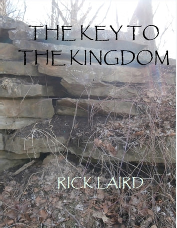 The Key to the Kingdom ebook by Rick Laird