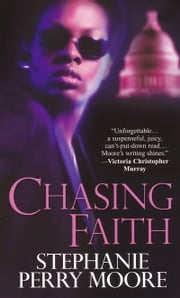 Chasing Faith ebook by Stephanie Perry Moore