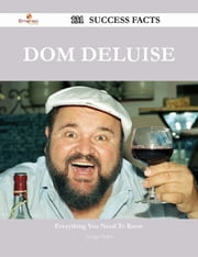 Dom DeLuise 131 Success Facts - Everything you need to know about Dom DeLuise ebook by George Taylor