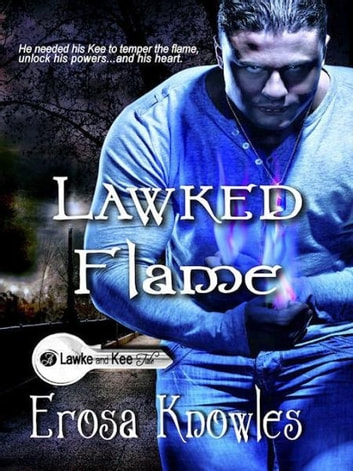 Lawked Flame ebook by Erosa Knowles