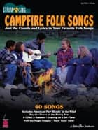 Campfire Folk Songs (Songbook) - Strum & Sing Series ebook by Hal Leonard Corp.