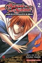 Rurouni Kenshin: Restoration, Vol. 2 ebook by Nobuhiro Watsuki