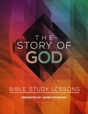 The Story of God: English ebook by James McCreary